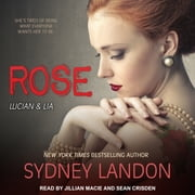 Rose audiobook by Sydney Landon