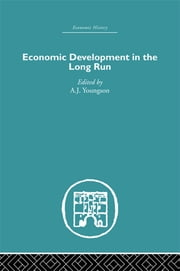 Economic Development in the Long Run ebook by