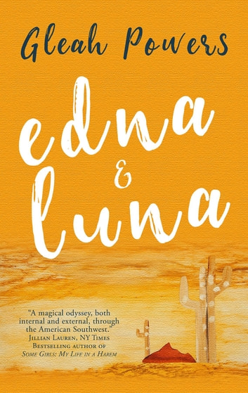 Edna and Luna eBook by Gleah Powers