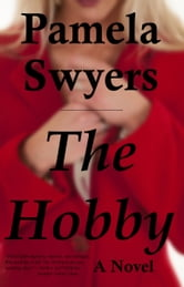 The Hobby ebook by Pamela Swyers