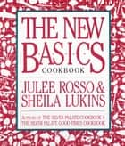 The New Basics Cookbook ebook by Sheila Lukins, Julee Rosso