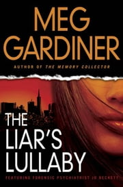 The Liar's Lullaby ebook by Meg Gardiner