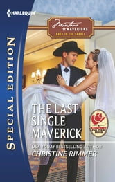 The Last Single Maverick ebook by Christine Rimmer