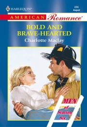 Bold and Brave-Hearted ebook by Charlotte Maclay