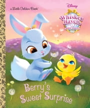 Berry's Sweet Surprise (Disney Palace Pets: Whisker Haven Tales) ebook by Apple Jordan,Sue DiCicco,Vivien Wu
