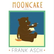 Mooncake - with audio recording ebook by Frank Asch, Frank Asch