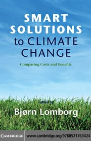 Smart Solutions to Climate Change ebook by Lomborg, Bjørn
