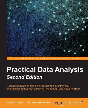 Practical Data Analysis Second Edition Ebook By Hector Cuesta
