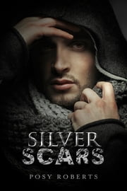 Silver Scars ebook by Posy Roberts