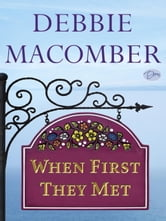 When First They Met (Short Story) ebook by Debbie Macomber