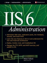IIS 6 Administration ebook by Tulloch, Mitch