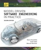 Model-Driven Software Engineering in Practice - Second Edition ebook by Marco Brambilla, Jordi Cabot, Manuel Wimmer,...