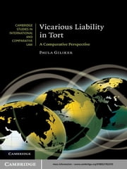 Vicarious Liability in Tort - A Comparative Perspective ebook by Paula Giliker