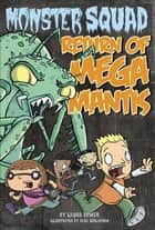 Return of Mega Mantis #2 ebook by Laura Dower,Dave Schlafman