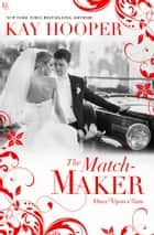 The Matchmaker ebook by Kay Hooper
