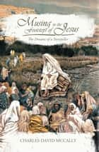 Musing in the Footsteps of Jesus ebook by Charles David McCally