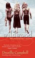 Wildwood ebook by Drusilla Campbell
