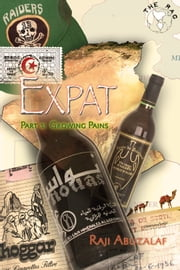 Expat - Part 3: Growing Pains ebook by Raji Abuzalaf