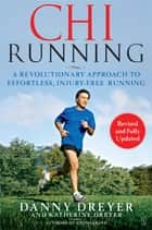 ChiRunning ebook by Danny Dreyer,Katherine Dreyer