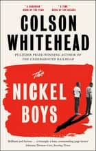 The Nickel Boys - Winner of the Pulitzer Prize for Fiction 2020 ebook by