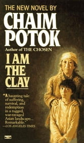 I Am the Clay ebook by Chaim Potok
