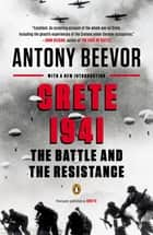 Crete 1941 - The Battle and the Resistance ebook by Antony Beevor