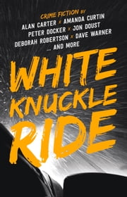 White Knuckle Ride ebook by Alan Carter