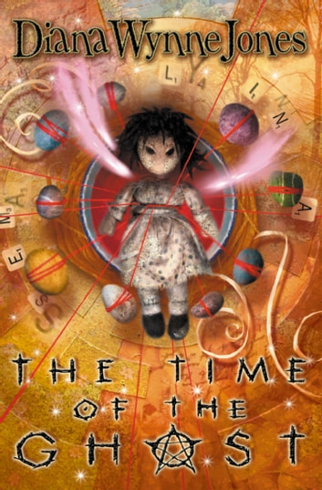 The Time of the Ghost eBook by Diana Wynne Jones
