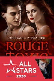 Rouge Toxic ebook by Morgane Caussarieu