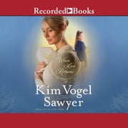 When Love Returns audiobook by Kim Vogel Sawyer