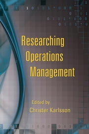 Researching Operations Management ebook by Karlsson, Christer