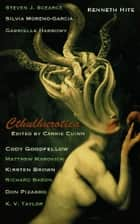 Cthulhurotica ebook by Carrie Cuinn