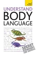 Understand Body Language: Teach Yourself ebook by Gordon Wainwright