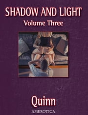 Shadow and Light, Volume 3 ebook by Kobo.Web.Store.Products.Fields.ContributorFieldViewModel