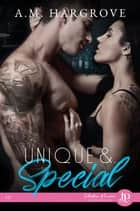 Unique &... Spécial eBook by Melody Nelson, A. M. Hargrove