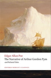 The Narrative of Arthur Gordon Pym of Nantucket and Related Tales ebook by Edgar Allan Poe,J. Gerald Kennedy