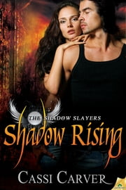 Shadow Rising ebook by Cassi Carver