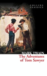 The Adventures of Tom Sawyer (Collins Classics) ebook by Mark Twain