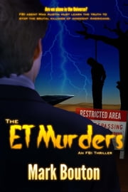The ET Murders ebook by Mark Bouton