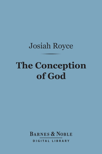 The Conception Of God Barnes Noble Digital Library Ebook By