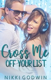 Cross Me Off Your List ebook by Nikki Godwin