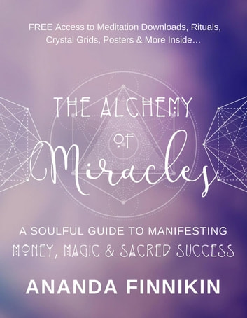 The Alchemy of Miracles eBook by Ananda Finnikin