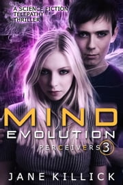 Mind Evolution - A Science Fiction Telepathy Thriller ebook by Jane Killick