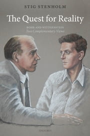 The Quest for Reality: Bohr and Wittgenstein - two complementary views ebook by Stig Stenholm