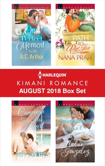 Harlequin Kimani Romance August 2018 Box Set - An Anthology ebook by A.C. Arthur,Joy Avery,Nana Prah,Nadine Gonzalez