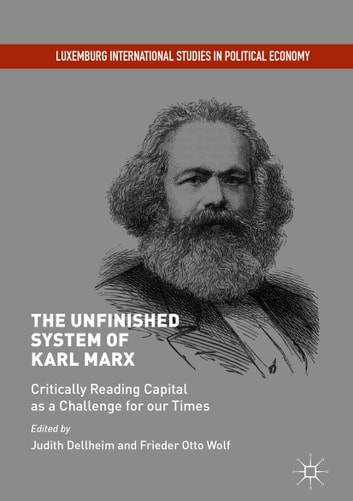 the critique by karl marx in capital on the effects of economics Marx's point is that the production of commodities is a social process, dependent on exploitation and giving rise to antagonistic relationships among classes, an idea that is not addressed at all in modern economics.