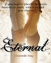 Eternal ebook by Chantelle Nay