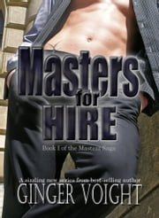 Masters for Hire ebook by Ginger Voight