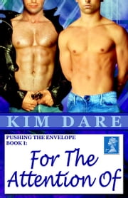 Pushing The Envelope Book I: For The Attention Of ebook by Kim Dare