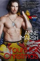 Yours for Christmas ebook by Anne Marsh